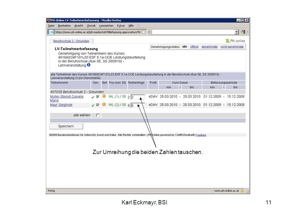 Karl Eckmayr, BSI11 Zur Umreihung die beiden Zahlen tauschen.