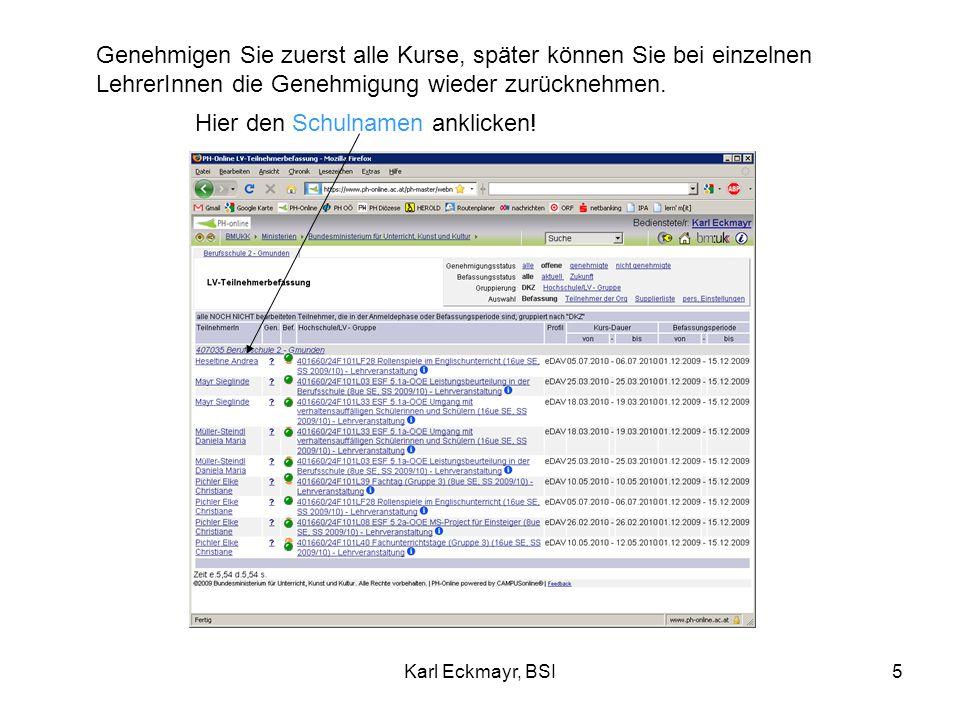 Karl Eckmayr, BSI6 alle wählen anklicken Diese Punkte erscheinen bei Ihnen grün.