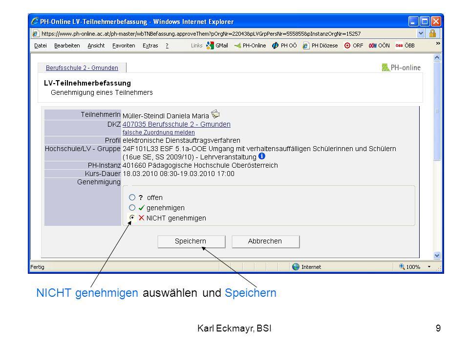 Karl Eckmayr, BSI10 x bedeutet: Kursbesuch abgelehnt.
