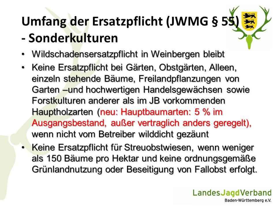 Umfang der Ersatzpflicht (JWMG § 55) - Sonderkulturen Wildschadensersatzpflicht in Weinbergen bleibtWildschadensersatzpflicht in Weinbergen bleibt Kei