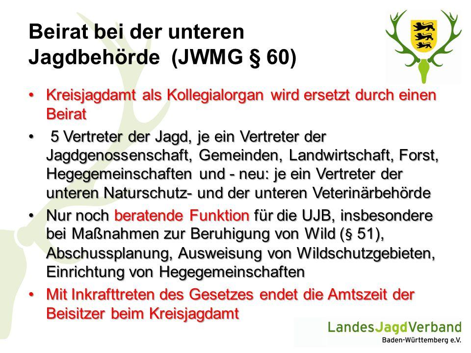 Beirat bei der unteren Jagdbehörde (JWMG § 60) Kreisjagdamt als Kollegialorgan wird ersetzt durch einen BeiratKreisjagdamt als Kollegialorgan wird ers