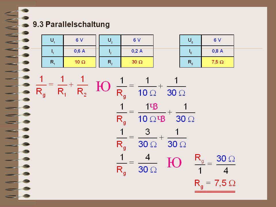 Merksatz: 9.3 Parallelschaltung