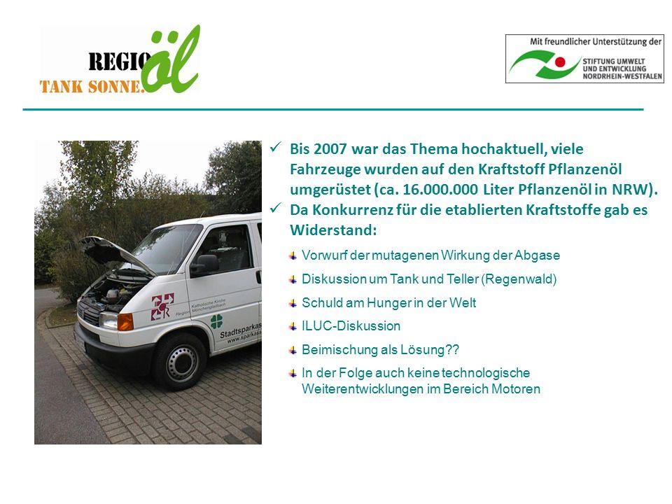 Bis 2007 war das Thema hochaktuell, viele Fahrzeuge wurden auf den Kraftstoff Pflanzenöl umgerüstet (ca. 16.000.000 Liter Pflanzenöl in NRW). Da Konku
