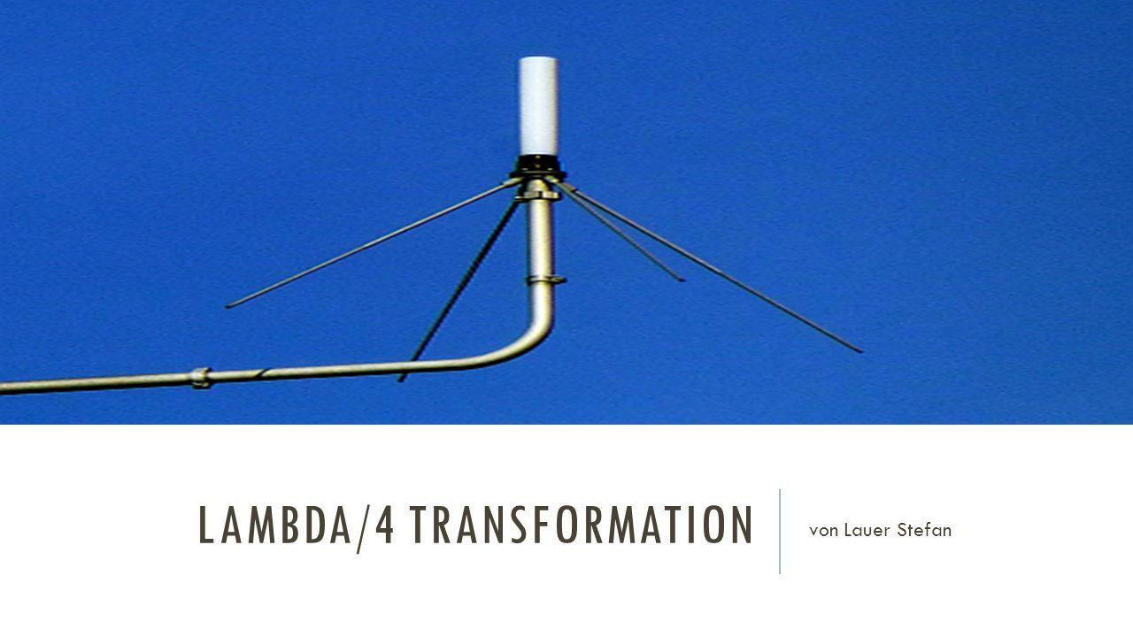 LAMBDA/4 TRANSFORMATION von Lauer Stefan