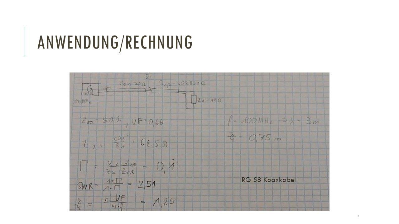 ANWENDUNG/RECHNUNG RG 58 Koaxkabel 7