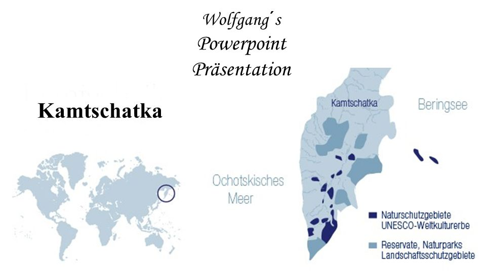 Wolfgang´s Powerpoint Präsentation Kamtschatka