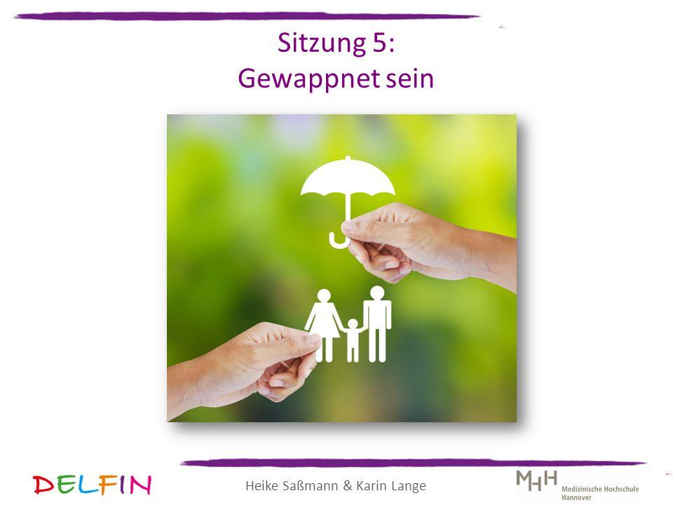 Heike Saßmann & Karin Lange Sitzung 5: Gewappnet sein