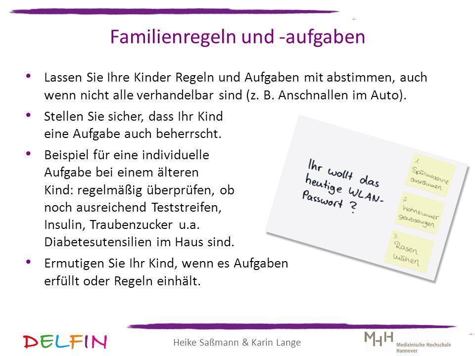 Heike Saßmann & Karin Lange Familienregeln und -aufgaben Lassen Sie Ihre Kinder Regeln und Aufgaben mit abstimmen, auch wenn nicht alle verhandelbar s