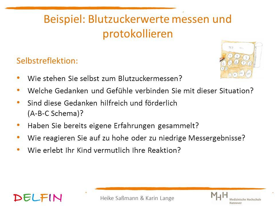 Heike Saßmann & Karin Lange Selbstreflektion: Wie stehen Sie selbst zum Blutzuckermessen.