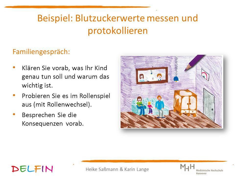Heike Saßmann & Karin Lange Familiengespräch: Klären Sie vorab, was Ihr Kind genau tun soll und warum das wichtig ist.