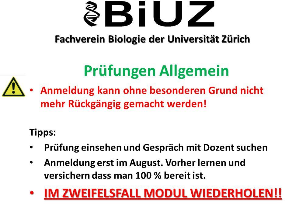Fachverein Biologie der Universität Zürich Fachverein Biologie der Universität Zürich Prüfungen Allgemein Anmeldung kann ohne besonderen Grund nicht m