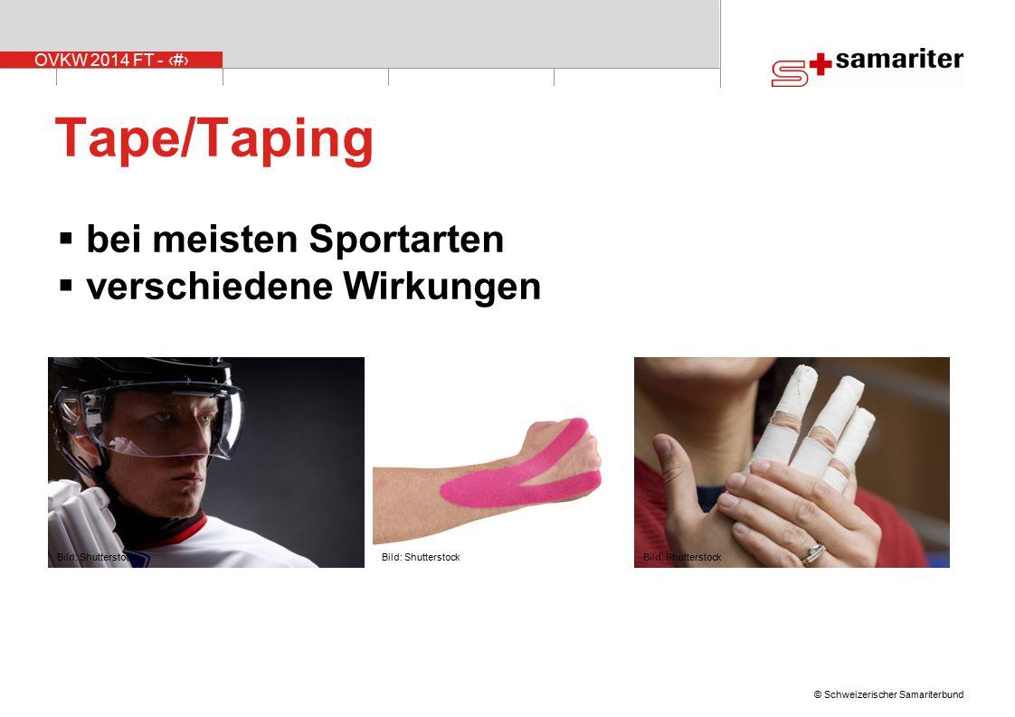 OVKW 2014 FT - 10 © Schweizerischer Samariterbund Tape/Taping  bei meisten Sportarten  verschiedene Wirkungen Bild: Shutterstock