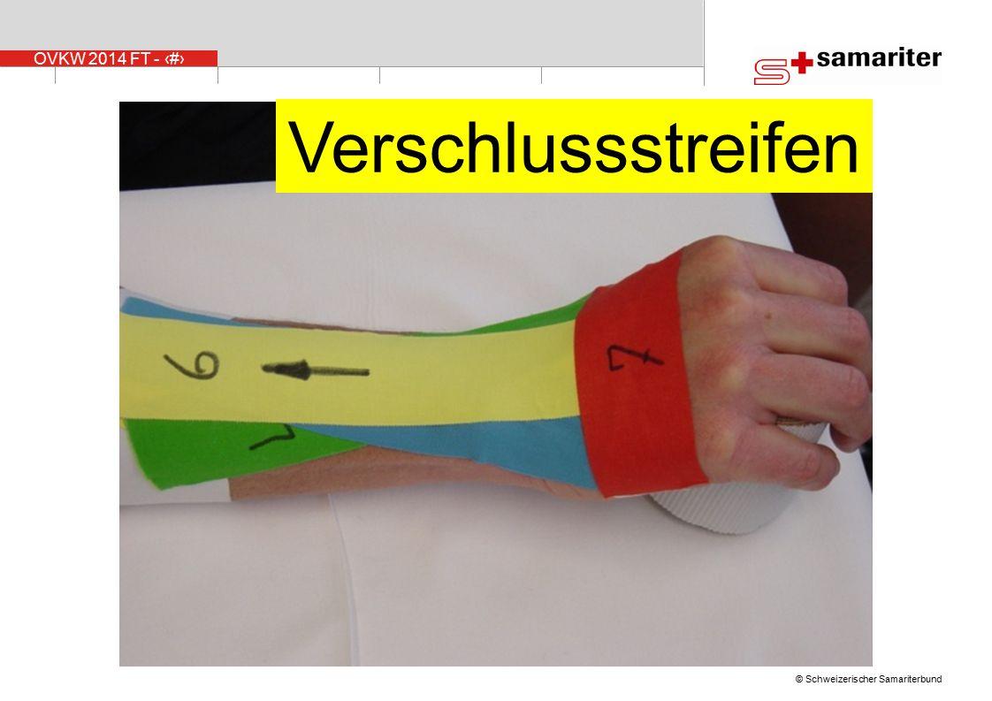 OVKW 2014 FT - 33 © Schweizerischer Samariterbund Verschlussstreifen