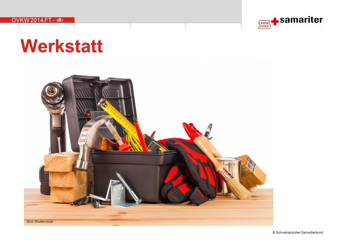 OVKW 2014 FT - 42 © Schweizerischer Samariterbund Werkstatt Bild: Shutterstock