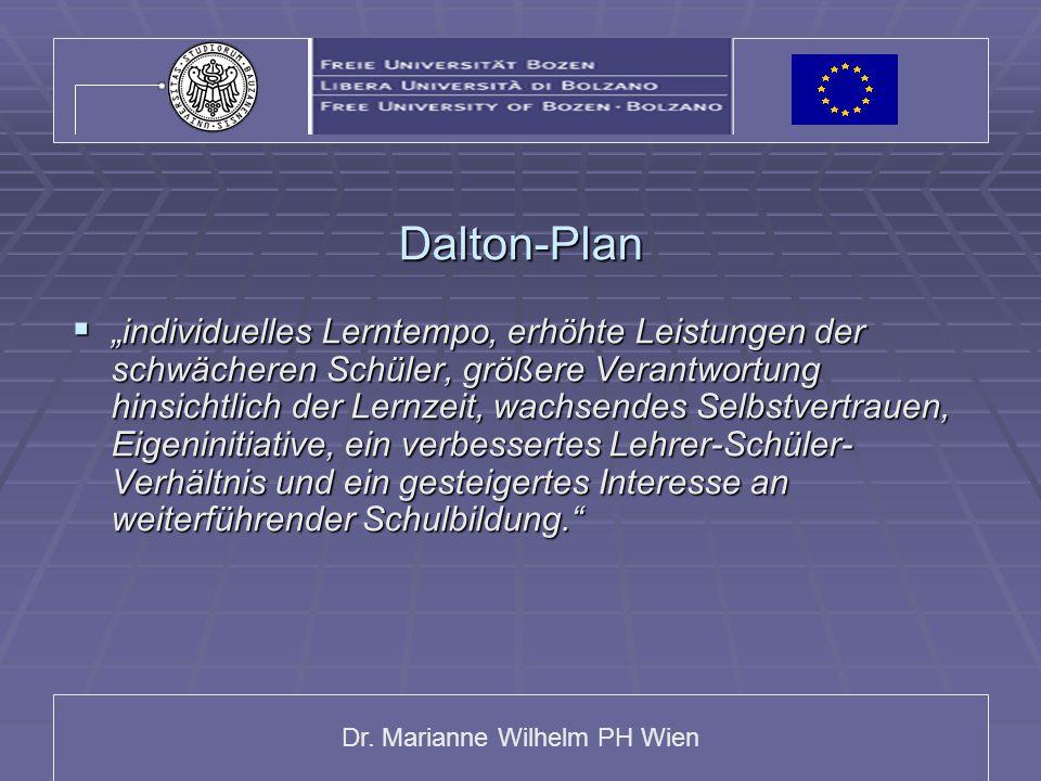 """Dr. Marianne Wilhelm PH Wien Dalton-Plan  """"individuelles Lerntempo, erhöhte Leistungen der schwächeren Schüler, größere Verantwortung hinsichtlich de"""