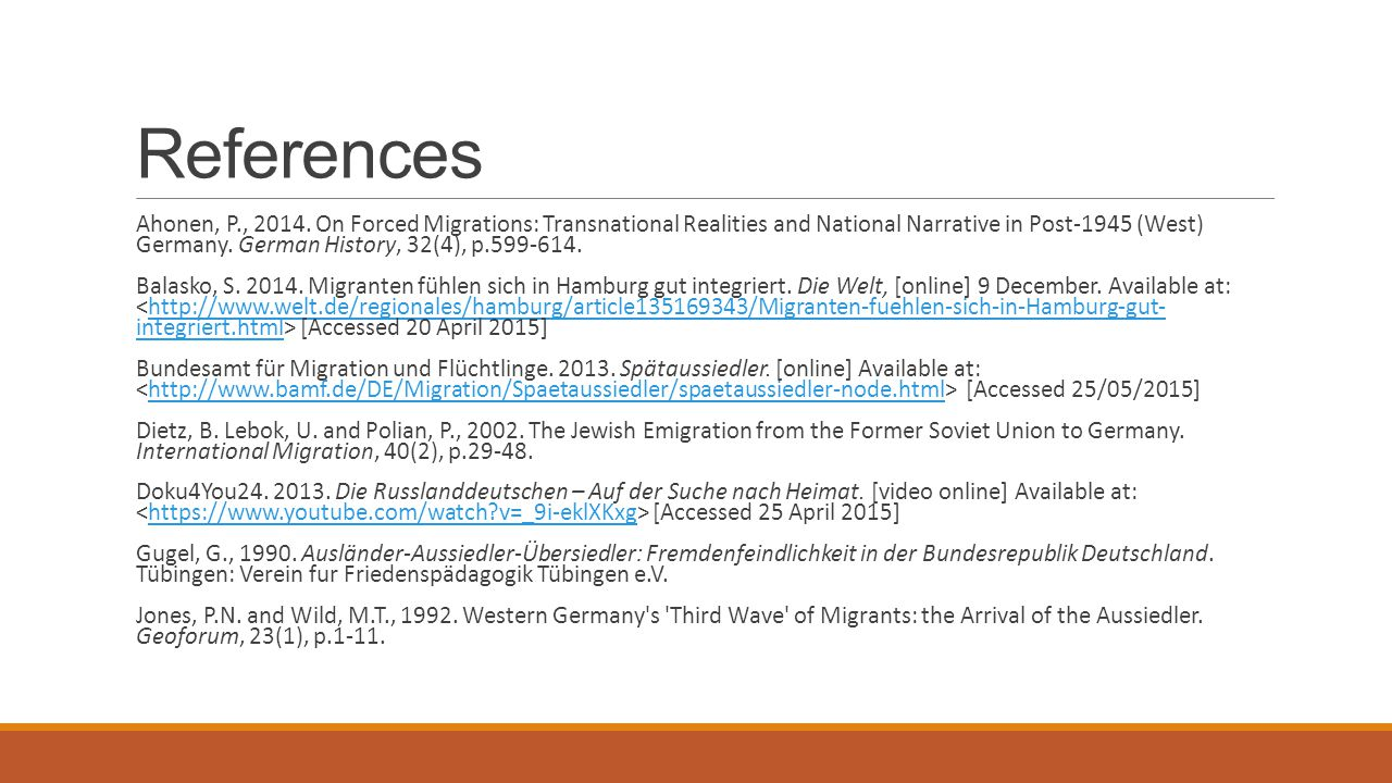 References Ahonen, P., 2014. On Forced Migrations: Transnational Realities and National Narrative in Post-1945 (West) Germany. German History, 32(4),