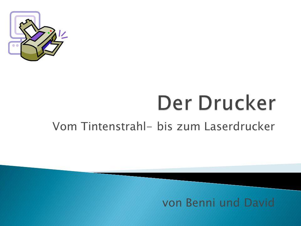  1.Einleitung/Geschichte des Druckers  2. Tintenstrahldrucker  3.