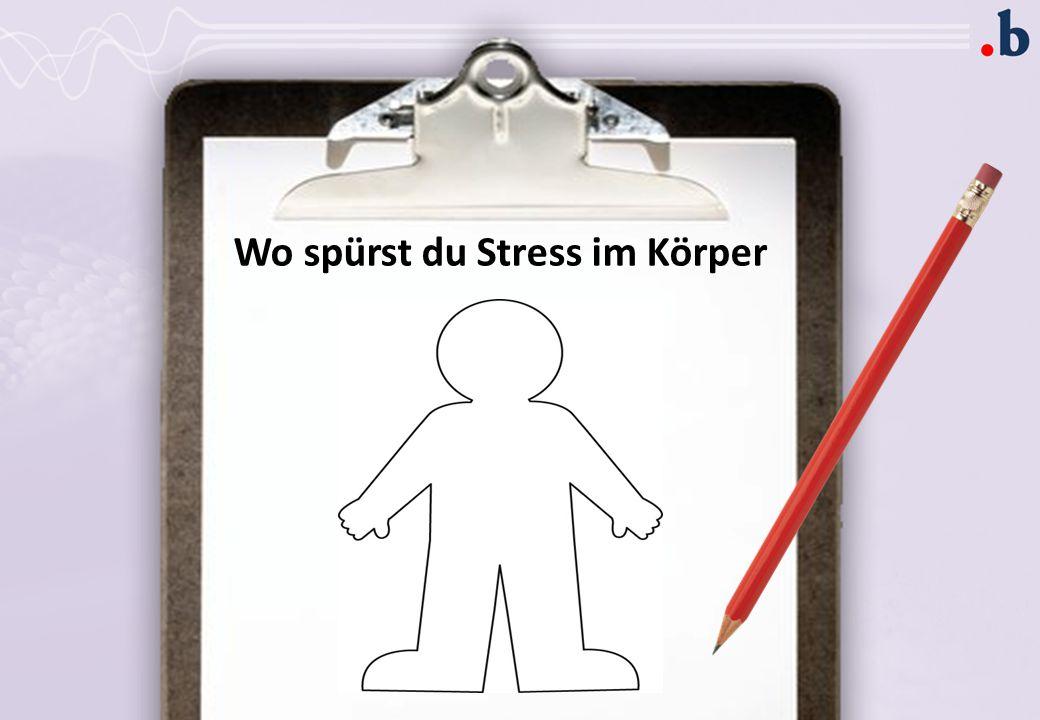 Wo spürst du Stress im Körper