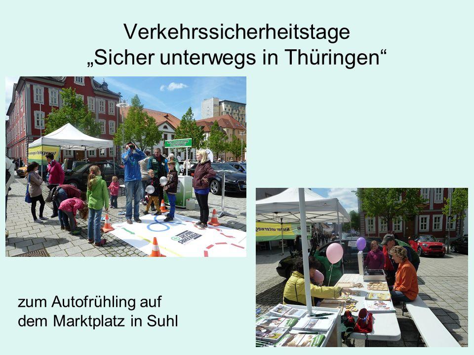 """Verkehrssicherheitstage """"Sicher unterwegs in Thüringen zum Autofrühling auf dem Marktplatz in Suhl"""