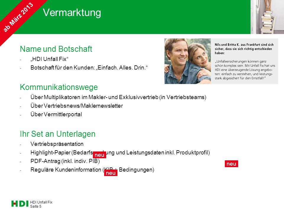 """HDI Unfall Fix Seite 5 Vermarktung Name und Botschaft - """"HDI Unfall Fix"""" - Botschaft für den Kunden: """"Einfach. Alles. Drin."""" Kommunikationswege - Über"""