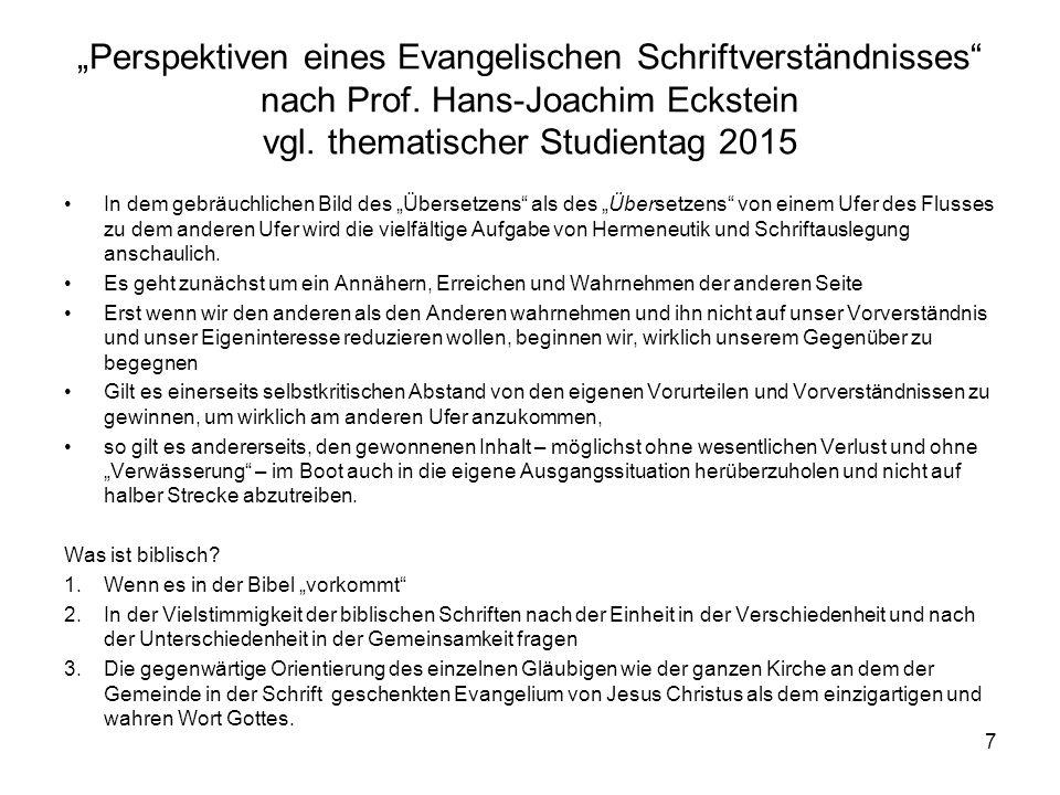 """""""Perspektiven eines Evangelischen Schriftverständnisses"""" nach Prof. Hans-Joachim Eckstein vgl. thematischer Studientag 2015 In dem gebräuchlichen Bild"""