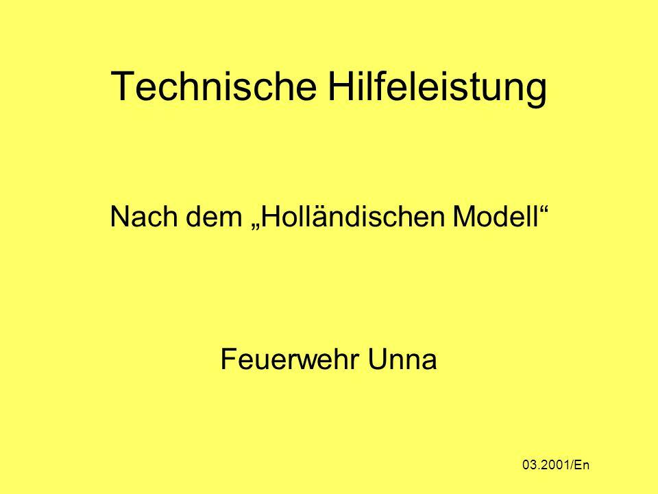 """Technische Hilfeleistung Nach dem """"Holländischen Modell Feuerwehr Unna 03.2001/En"""