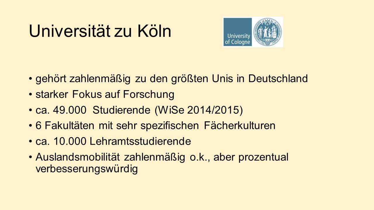 Universität zu Köln gehört zahlenmäßig zu den größten Unis in Deutschland starker Fokus auf Forschung ca.