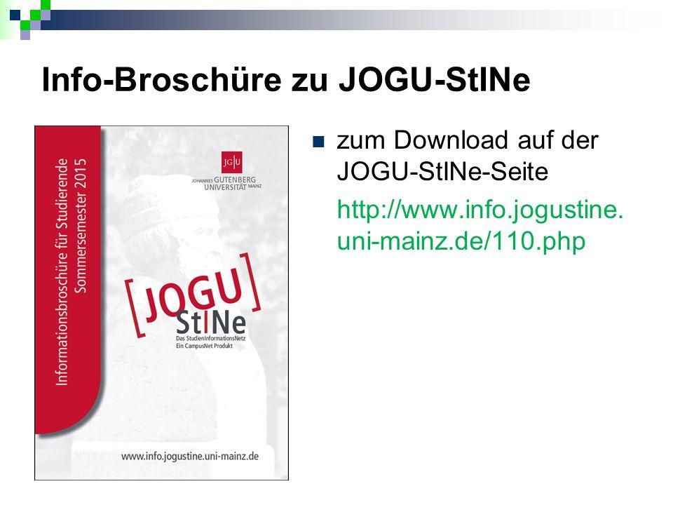Info-Broschüre zu JOGU-StINe zum Download auf der JOGU-StINe-Seite http://www.info.jogustine. uni-mainz.de/110.php