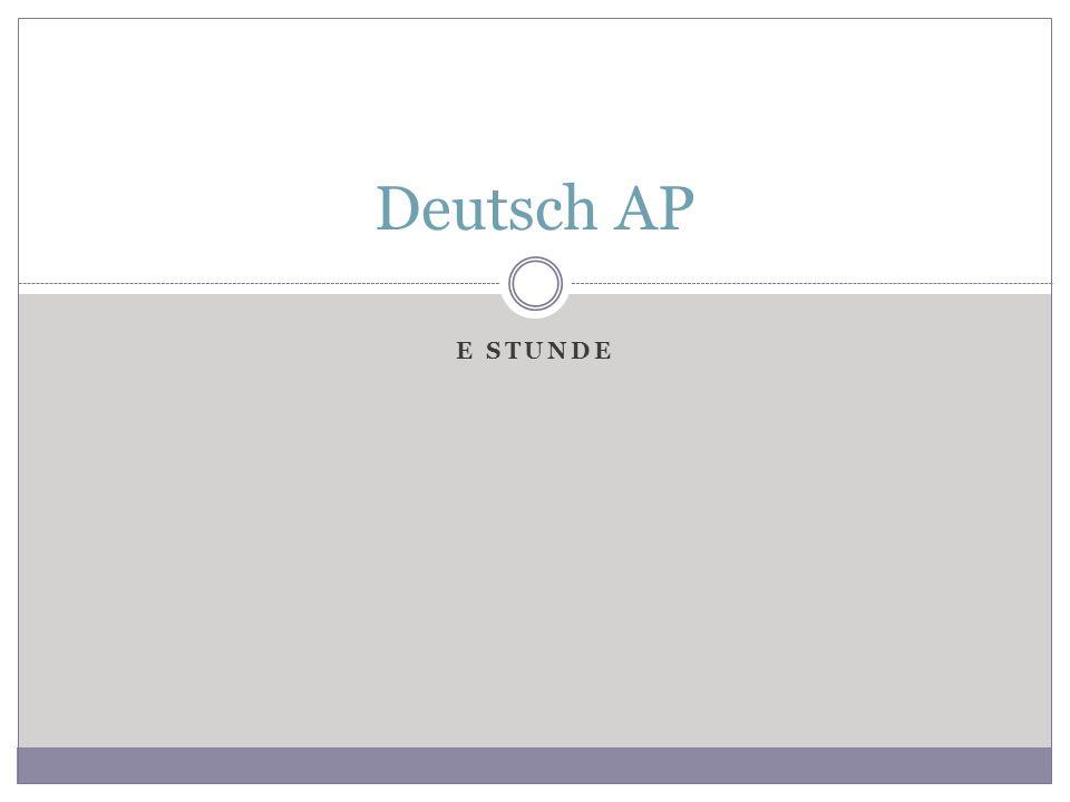 E STUNDE Deutsch AP