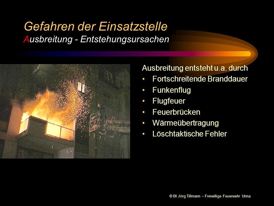 © BI Jörg Tillmann – Freiwillige Feuerwehr Unna Brandeinsätze Einsätze mit atomaren, chemischen und biologischen Gefahrstoffen Hochwassereinsätze Umwelteinsätze Gefahren der Einsatzstelle Ausbreitung - Vorkommen