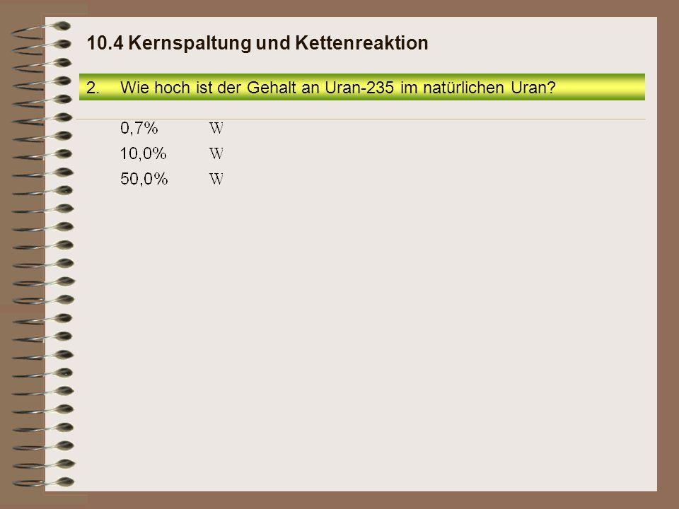 12.Wie heißt bei der folgenden Kernreaktionsgleichung die fehlende Massenzahl des Xenon-Isotops.