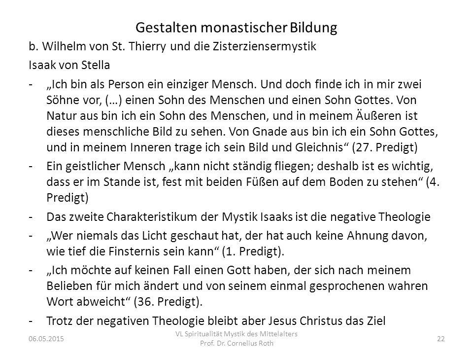 """Gestalten monastischer Bildung b. Wilhelm von St. Thierry und die Zisterziensermystik Isaak von Stella -""""Ich bin als Person ein einziger Mensch. Und d"""