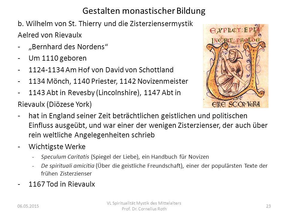 """Gestalten monastischer Bildung b. Wilhelm von St. Thierry und die Zisterziensermystik Aelred von Rievaulx -""""Bernhard des Nordens"""" -Um 1110 geboren -11"""