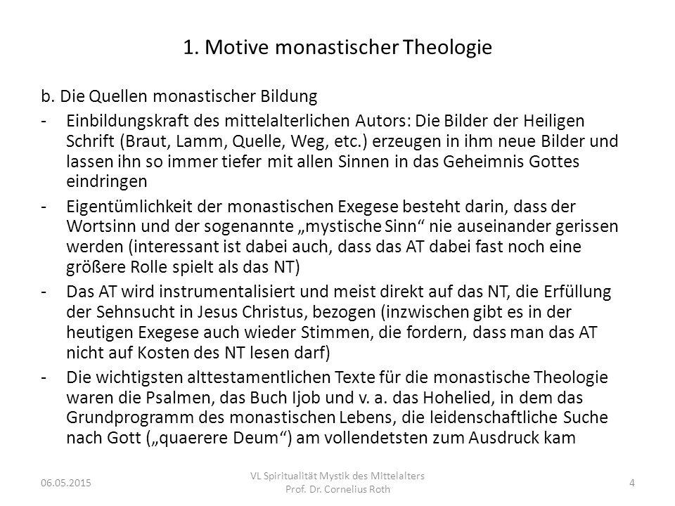 1. Motive monastischer Theologie b. Die Quellen monastischer Bildung -Einbildungskraft des mittelalterlichen Autors: Die Bilder der Heiligen Schrift (