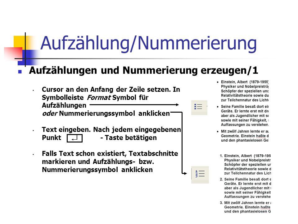Aufzählung/Nummerierung Aufzählungen und Nummerierung erzeugen/1 Cursor an den Anfang der Zeile setzen.