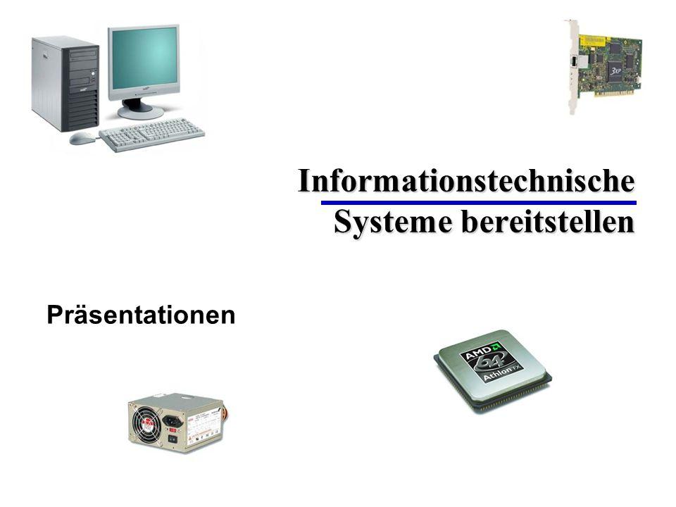 Informationstechnische Systeme bereitstellen Präsentationen