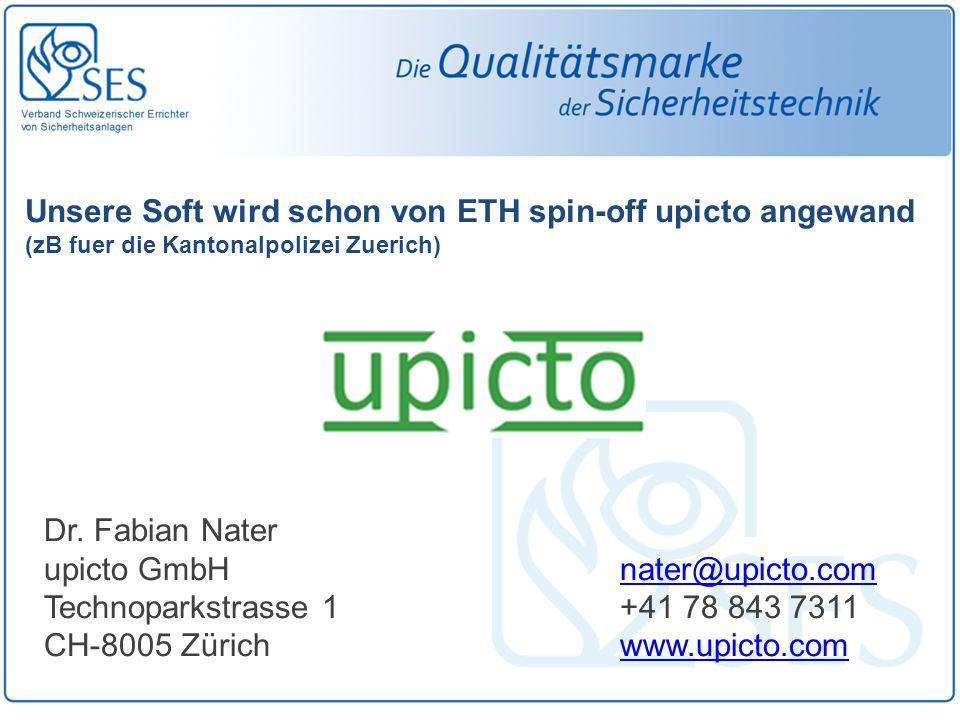 Unsere Soft wird schon von ETH spin-off upicto angewand (zB fuer die Kantonalpolizei Zuerich) Dr. Fabian Nater upicto GmbHnater@upicto.comnater@upicto