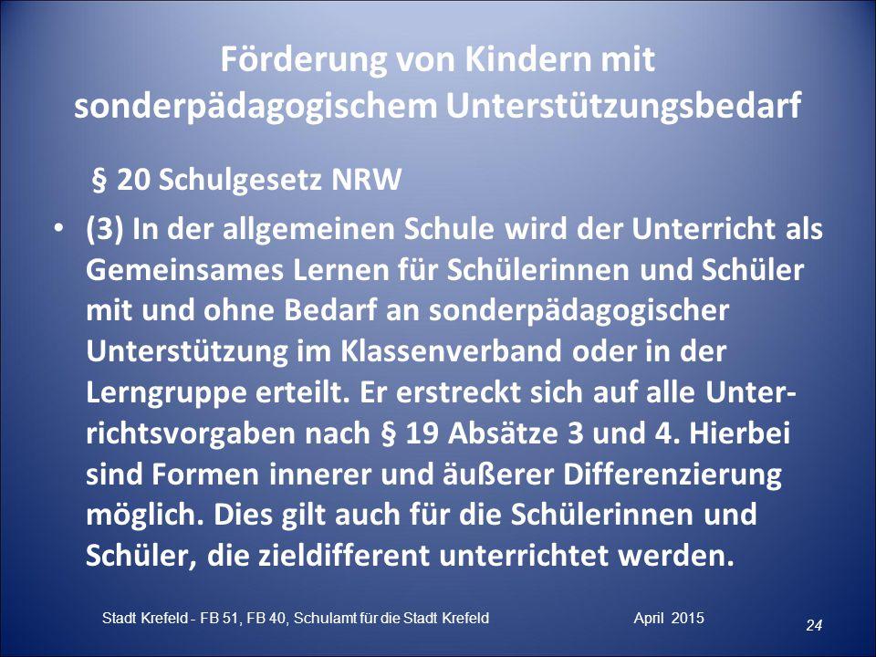 Förderung von Kindern mit sonderpädagogischem Unterstützungsbedarf § 20 Schulgesetz NRW (3) In der allgemeinen Schule wird der Unterricht als Gemeinsa