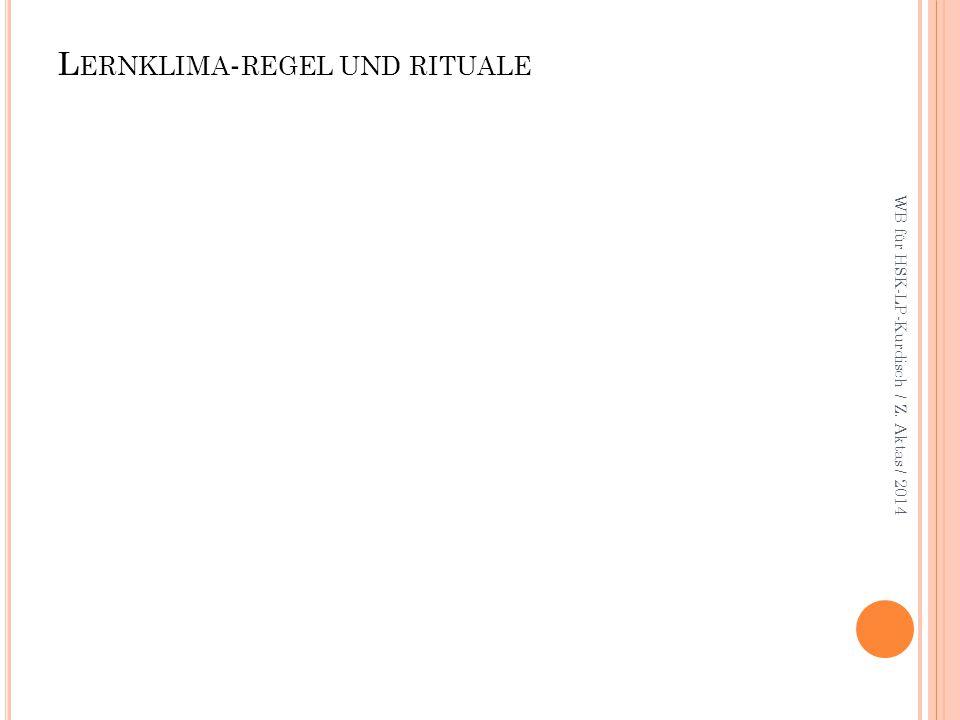 L ERNKLIMA - REGEL UND RITUALE WB für HSK-LP-Kurdisch / Z. Aktas / 2014