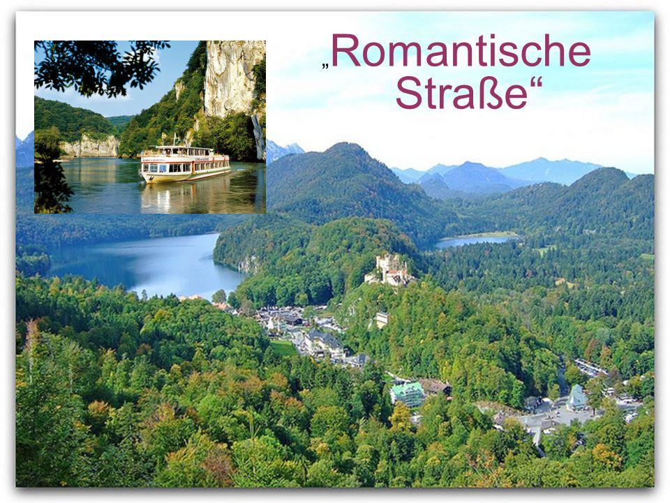 """"""" Romantische Straße"""