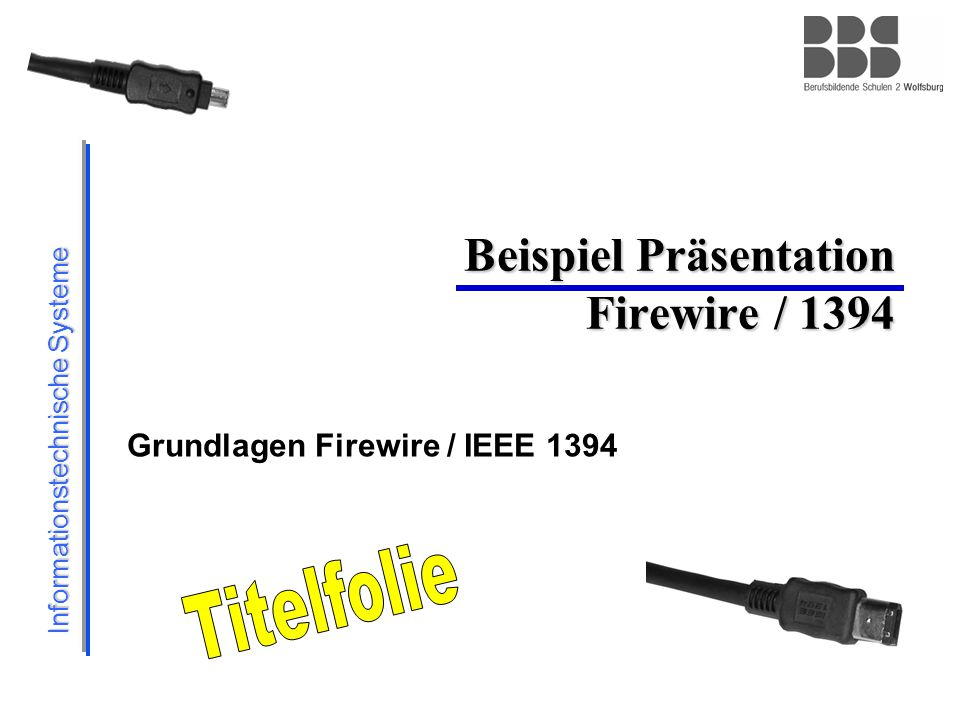 Informationstechnische Systeme 2 Inhalte  Allgemeines Firewire / IEEE 1394  Topologie  Schnittstellen  Firewire Geräte  Zusammenfassung Firewire / IEEE 1994