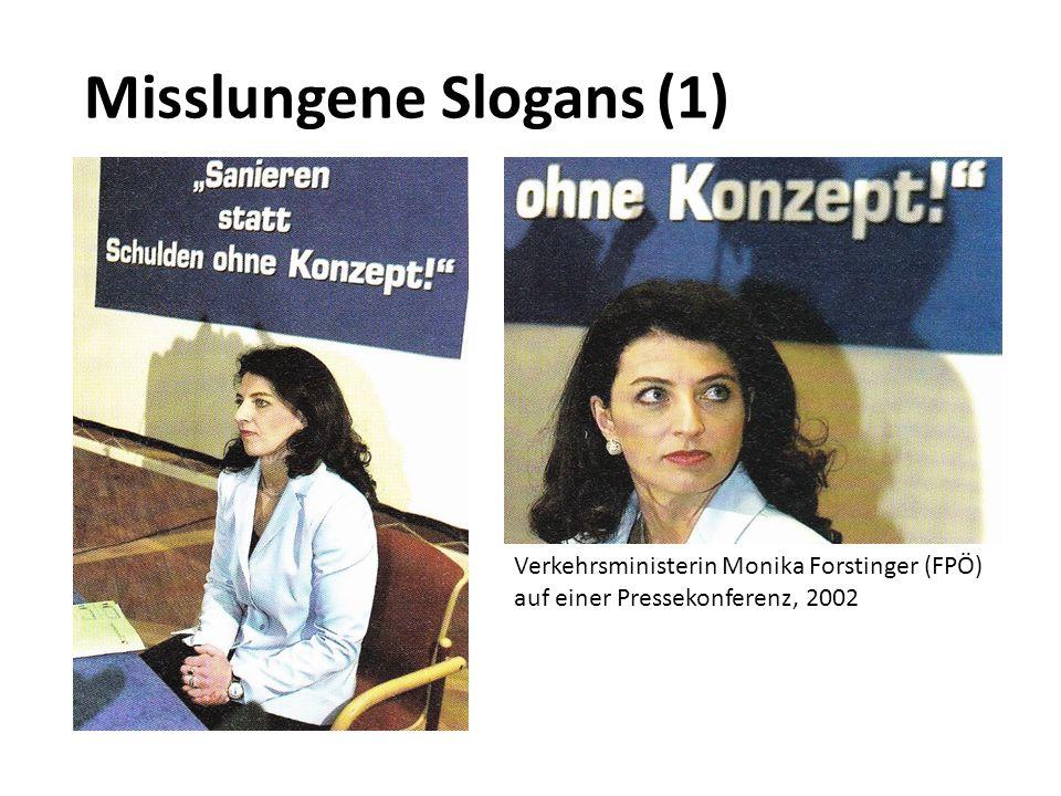 Misslungene Slogans (1) Verkehrsministerin Monika Forstinger (FPÖ) auf einer Pressekonferenz, 2002
