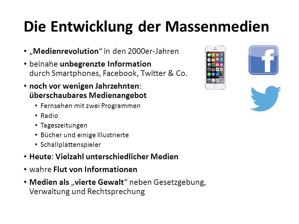 """Die Entwicklung der Massenmedien """"Medienrevolution"""" in den 2000er-Jahren beinahe unbegrenzte Information durch Smartphones, Facebook, Twitter & Co. no"""