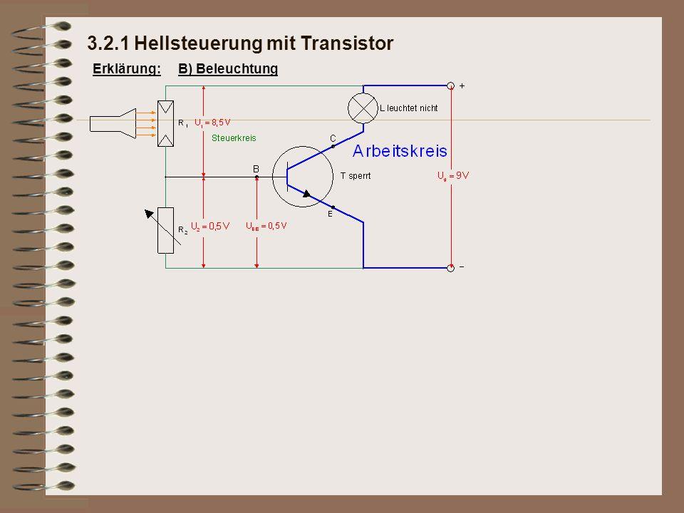 3.2.1 Hellsteuerung mit Transistor Erklärung:B) Beleuchtung