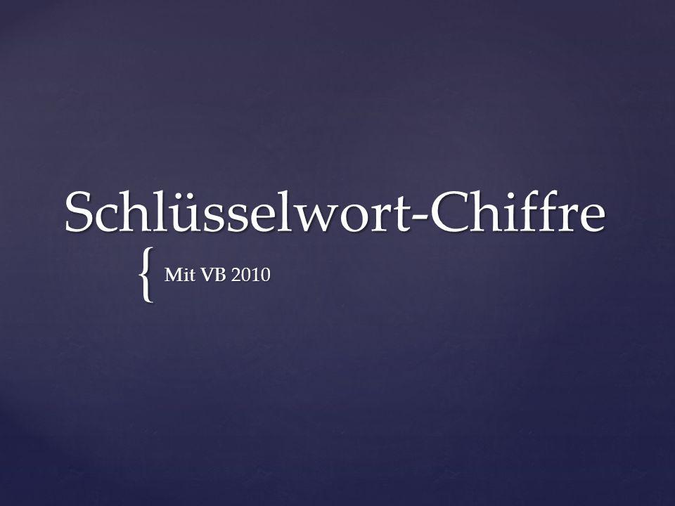 { Schlüsselwort-Chiffre Mit VB 2010
