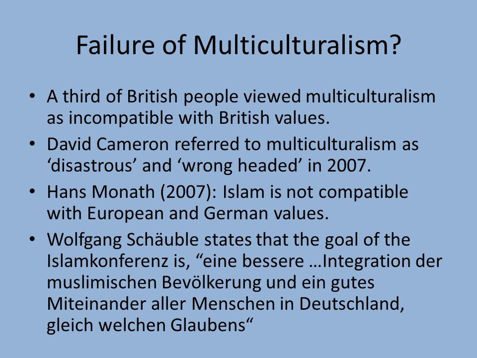 Failure of Multiculturalism.