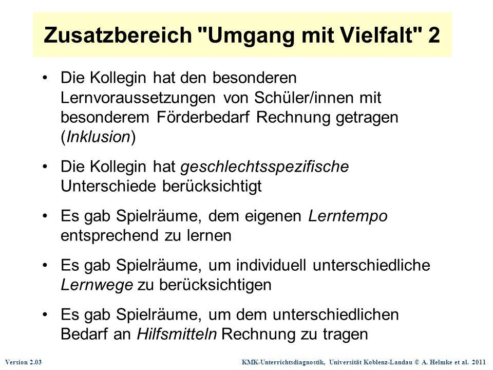 Version 2.03 KMK-Unterrichtsdiagnostik, Universität Koblenz-Landau © A. Helmke et al. 2011 Zusatzbereich