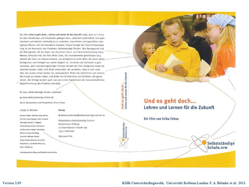 Version 2.03 KMK-Unterrichtsdiagnostik, Universität Koblenz-Landau © A. Helmke et al. 2011