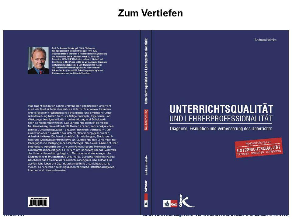 Version 2.03 KMK-Unterrichtsdiagnostik, Universität Koblenz-Landau © A. Helmke et al. 2011 Zum Vertiefen