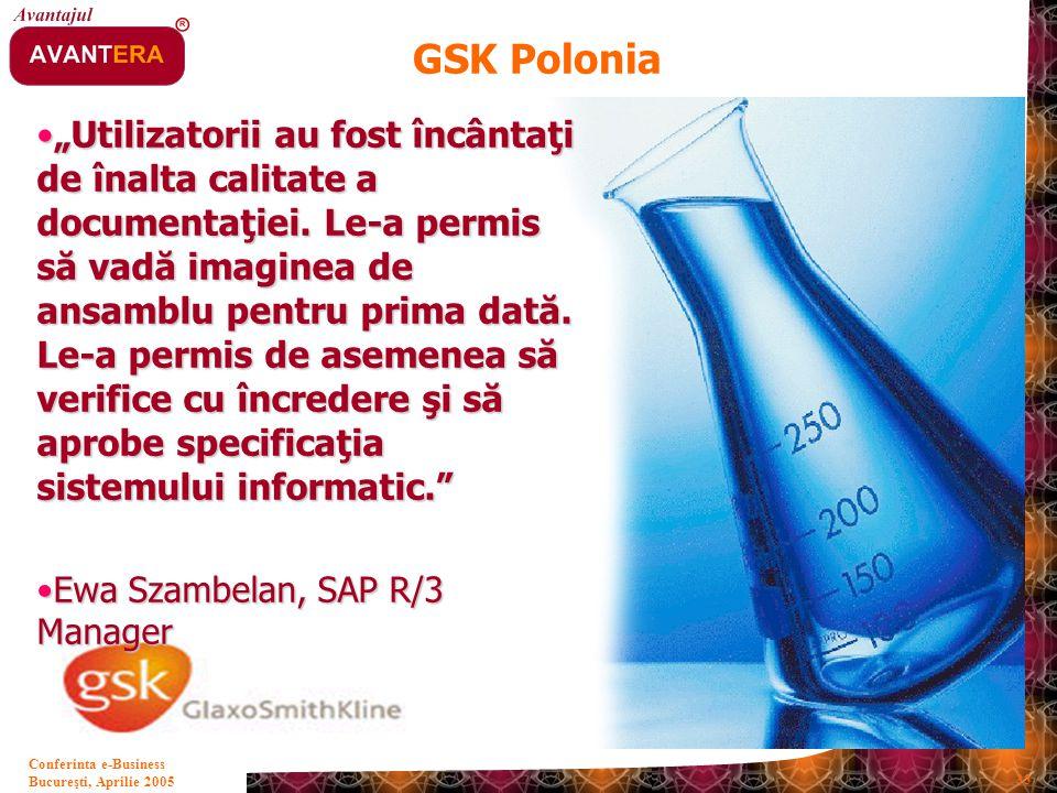 """Bucureşti, Aprilie 2005 33 Conferinta e-Business """"Utilizatorii au fost încântaţi de înalta calitate a documentaţiei. Le-a permis să vadă imaginea de a"""